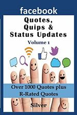 Facebook Quotes and Status Updates: Volume 1, S, Silver 9781634282611 New,,