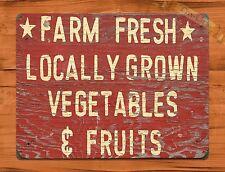 "TIN-UPS TIN Sign ""Farm Fresh Locally Grown Fruits And Vegetables Market"" Farmer"