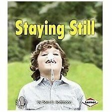 First Step Nonfiction - Balance and Motion: Staying Still by Sara Hoffmann...