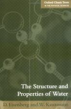 The Structure and Properties of Water by W. Kauzmann and D. Eisenberg (2005,...