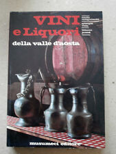 VINI E LIQUORI DELLA VALLE D'AOSTA - MUSUMECI ED 1977 1°ED. - A9