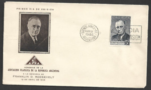 ARGENTINA - 1946 The Death Anniversary of President Roosevelt - FIRST DAY COVER.