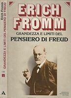 Grandezza e limiti del pensiero di Freud - Erich Fromm