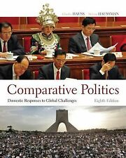 COMPARATIVE POLITICS Domestic Responses to Global Challenges  8th  Edition