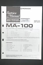 Pioneer MA-100 ORIGINAL MANUEL DE SERVICE/manuelle/AMPLIFICATEUR ! O10