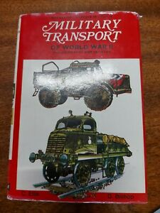 Military Transport of World War II by C Ellis Illustrated by D Bishop