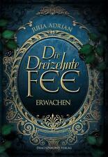 DIE DREIZEHNTE FEE -Erwachen- von Julia Adrian (Taschenbuch)