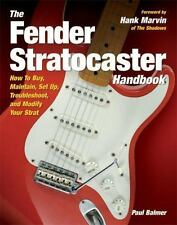 The Fender Stratocaster Handbook by Paul Balmer: How to Buy, Maintain,,...