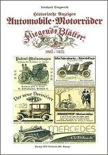 L. Dingwerth: Historische.Anzeigen AUTOMOBILE MOTORRÄDER Fliegende Bl. 1892-1925