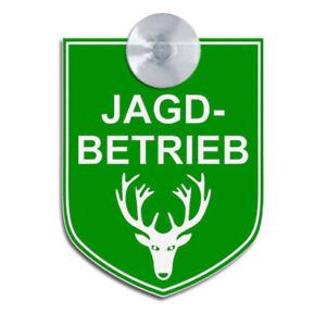 JAGDBETRIEB, Graviertes Schild für Jäger,Förster - auch mit Sauger für Auto,KFZ