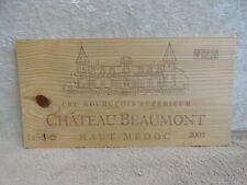 2005 Chateau Beaumont Wood Wine Panel