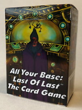 All Your Base: Last of Last the Card Game