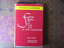 Fez in the Age of the Marinides (1961, Hardback)