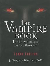 The Vampire Book: The Encyclopedia of the Undead J Gordon Melton Paperback