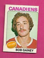 1975-76 OPC # 278 CANADIENS BOB GAINEY  2ND YEAR EX-MT CARD (INV# C5379)