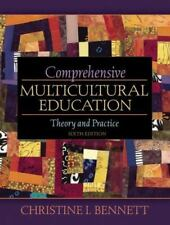 Comprehensive Multicultural Education: Theory and Practice (6th Edition), Bennet