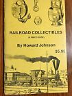 RAILROAD+COLLECTIBILES+-+A+Price+Guide+-+by+Howard+Johnson+-+1973+-+pb