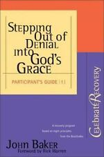 Stepping Out of Denial into God's Grace Participant's Guide #1 ( Baker, John ) U