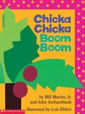 Chicka Chicka Boom Boom by Bill, Jr. Martin and John Archambault 1989
