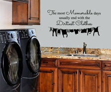 LAUNDRY ROOM MEMORABLE DAYS DIRTIEST CLOTHES VINYL WALL DECAL LAUNDRY DECOR