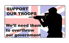 Support our Troops, Overthrow Government car sticker, Soldier, Army. Union Flag