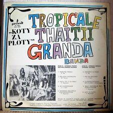 TROPICALE THAITII GRANDA BANDA - KOTY ZA PLOTY !!! MEGA RARE POLAND LP !!!