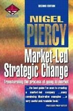 Marketing: Market-Led Strategic Change : Transforming the Process of Going to...