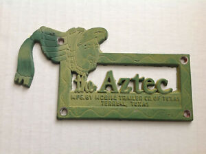 "Vtg ""The Aztec"" Travel Camping Trailer Emblem Mobile Home Mfg Terrell Texas Rare"