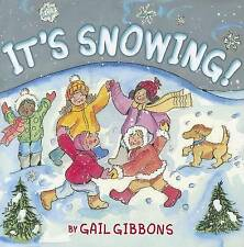 NEW It's Snowing! by Gail Gibbons