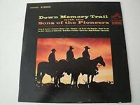 DOWN MEMORY TRAIL WITH THE SONS OF THE PIONEERS VINYL LP ALBUM 1964 RCA VICTOR