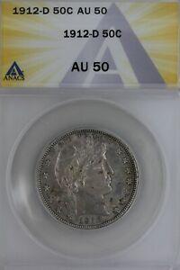 1912-D  .50  ANACS    AU 50   Barber Half Dollar, Liberty Head Half, 50 Cents