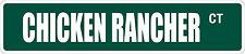 """*Aluminum* Chicken Rancher 4"""" x 18"""" Metal Novelty Street Sign  SS 873"""