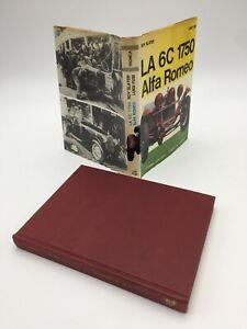 Luigi Fusi - Roy Slater LA 6C 1750 ALFA ROMEO 1a ed.