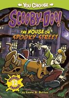 Scooby-Doo: The House on Spooky Street (You Choose Stories: Scooby-Doo), Sutton,