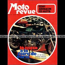 MOTO REVUE N°2076 AERMACCHI 125 Aletta LAVERDA 1000 GP Grand Prix France CHARADE