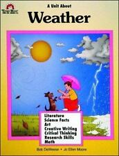 A Unit About WEATHER - Grades 3-6 by Deweese, Bob, Moore, Jo Ellen, Good Book