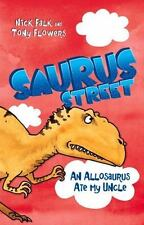 Allosaurus Ate My Uncle by Falk, Nick-ExLibrary