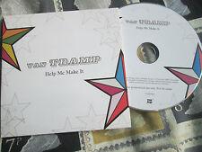 Van Tramp – Help Me Make It Label= Tune Pony – TUNEPR3 UK CD Single
