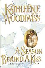 A Season Beyond A Kiss by Kathleen E. Woodiwiss