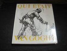 Jean LEYMARIE: Qui était Van Gogh?