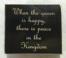 "When the Queen is Happy - Laser Wood Sign Shelf Black - 3.5"" x 4"" - Black"