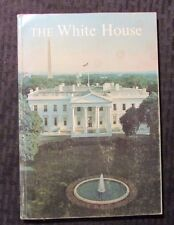 1970 THE WHITE HOUSE An Historic Guide Paperback VG/FN 5.0 2nd Printing