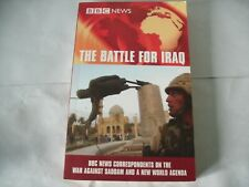 The Battle for Iraq: BBC News Correspondents on the War Against Saddam and a New