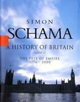 History of Britain, A - Volume III: The Fate of the Empire 1776 - 2000 (History
