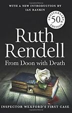 From Doon With Death: A Wexford Case - 50th Anniversary Edition,Ruth Rendell
