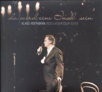 KLAUS HOFFMANN - DA WIRD EINE INSEL SEIN-INSELLIEDER TOUR 02/03 3 CD NEU