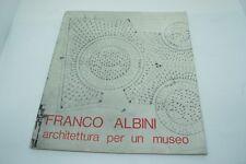 Franco Albini Architettura per un museo catalogo della Mostra Gall. Naz A M 1980