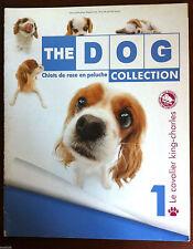 THE DOG Collection - Tout sur Le CAVALIER KING-CHARLES - Chiots de Race