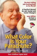 What Color Is Your Parachute? 2005 by Richard N. Bolles (2004, Paperback)