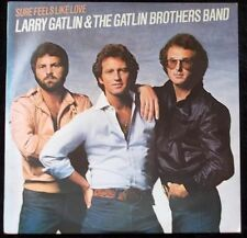 LARRY GATLIN & THE GATLIN BROTHERS BAND Sure Feels Like Home LP
